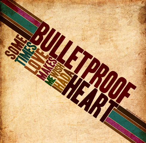 Bulletproof_Heart_by_scorpionkiss